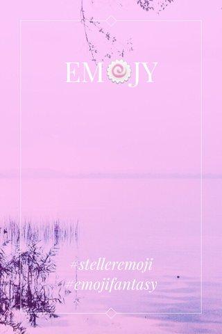 EM🍥JY #stelleremoji #emojifantasy