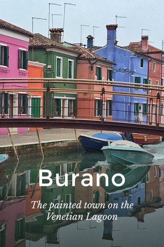 Burano The painted town on the Venetian Lagoon