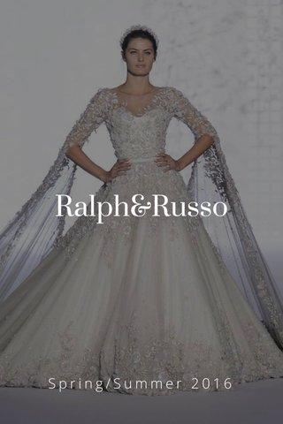 Ralph&Russo Spring/Summer 2016