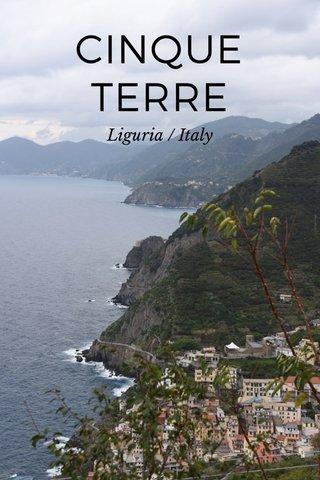 CINQUE TERRE Liguria / Italy