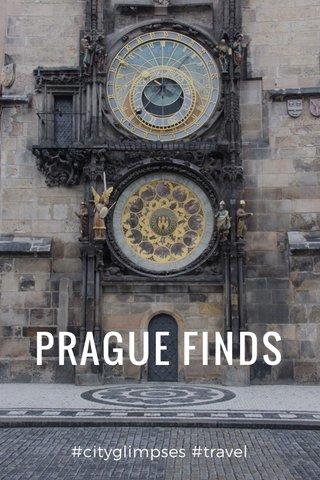 PRAGUE FINDS #cityglimpses #travel