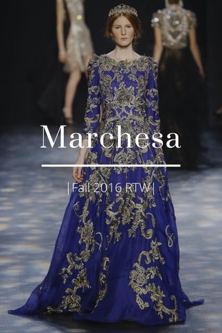 Marchesa |Fall 2016 RTW|