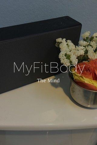 MyFitBody The Mind
