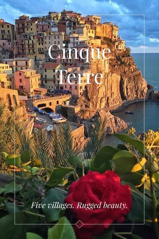 Cinque Terre Five villages. Rugged beauty.