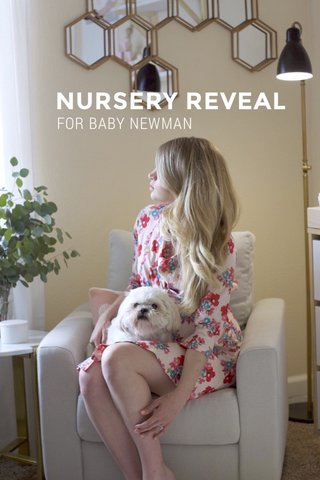 NURSERY REVEAL FOR BABY NEWMAN