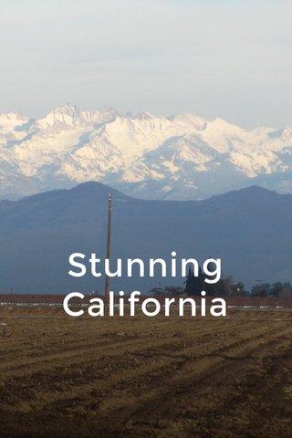 Stunning California