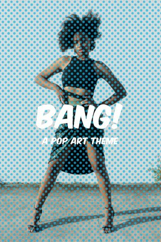 BANG! A Pop art theme