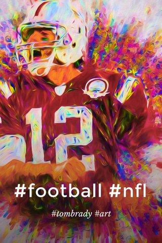 #football #nfl #tombrady #art