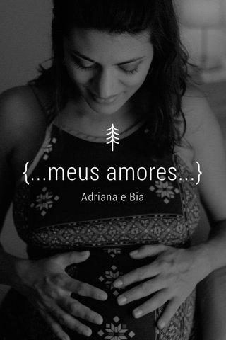 {...meus amores...} Adriana e Bia