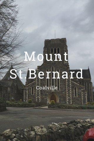 Mount St.Bernard Coalville