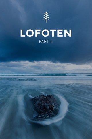 LOFOTEN PART II