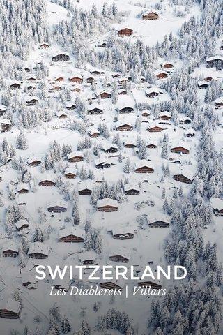 SWITZERLAND Les Diablerets | Villars