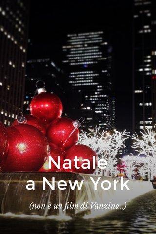 Natale a New York (non è un film di Vanzina..)