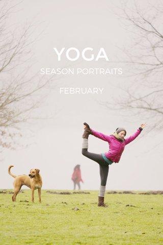 YOGA SEASON PORTRAITS FEBRUARY