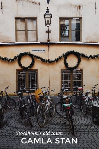 GAMLA STAN Stockholm's old town