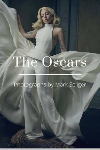 The Oscars Photographs by Mark Seliger