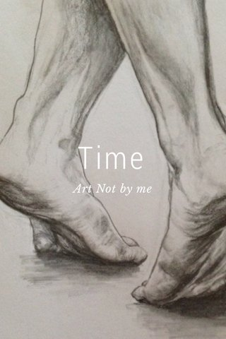 Time Art Not by me