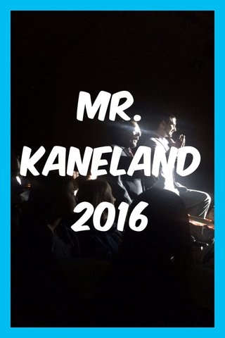 Mr. Kaneland 2016