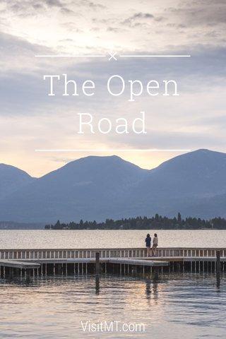The Open Road VisitMT.com