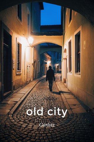 old city Görlitz