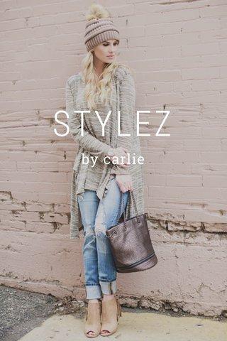 STYLEZ by carlie