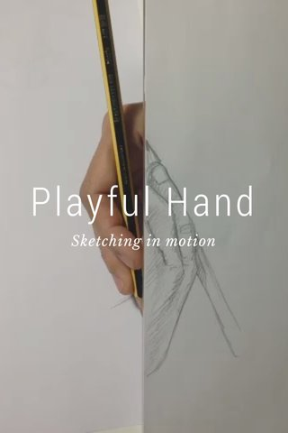 Playful Hand Sketching in motion