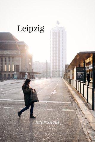 Leipzig impressions