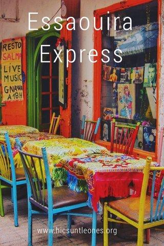 Essaouira Express www.hicsuntleones.org