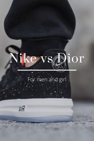 Nike vs Dior For men and girl
