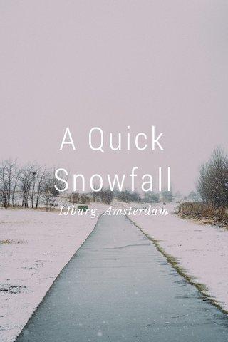 A Quick Snowfall IJburg, Amsterdam