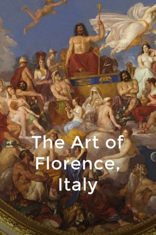 The Art of Florence, Italy