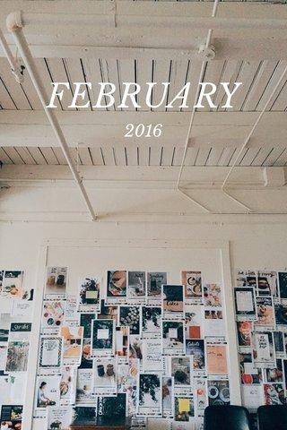 FEBRUARY 2016