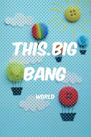This.big bang World