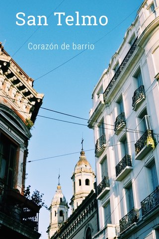 San Telmo Corazón de barrio