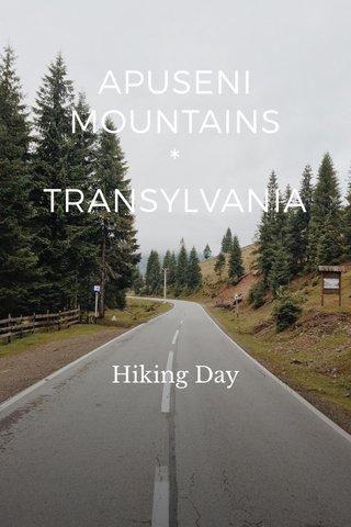 APUSENI MOUNTAINS * TRANSYLVANIA Hiking Day