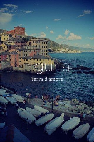 Liguria Terra d'amore