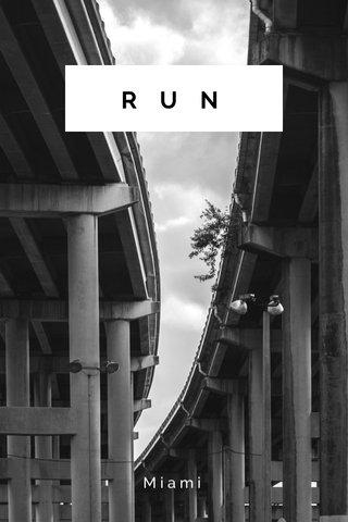 RUN Miami