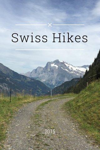 Swiss Hikes 2015