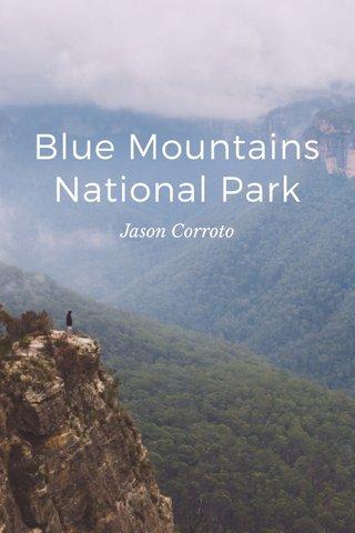 Blue Mountains National Park Jason Corroto