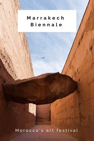Marrakech Biennale Morocco's art festival
