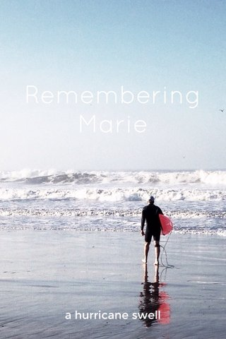 Remembering Marie a hurricane swell