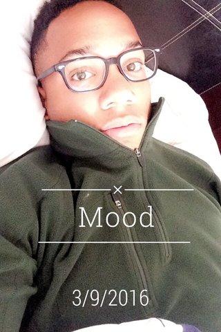 Mood 3/9/2016