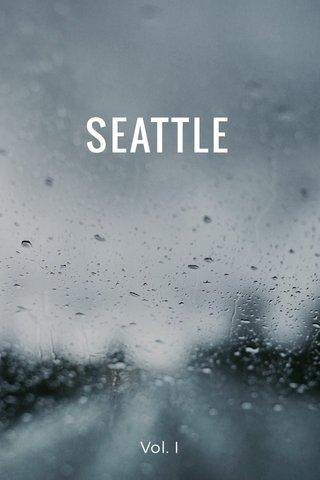 SEATTLE Vol. I