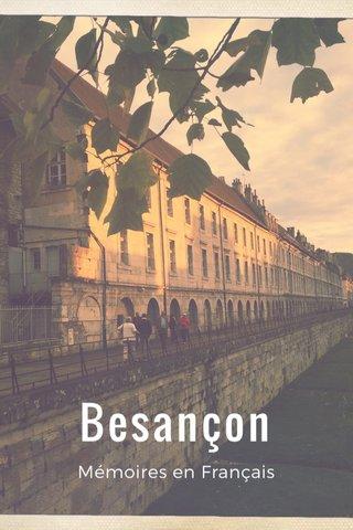 Besançon Mémoires en Français