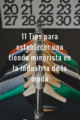 11 Tips para establecer una tienda minorista en la industria de la moda