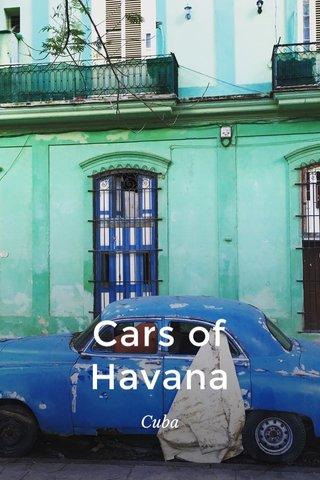 Cars of Havana Cuba