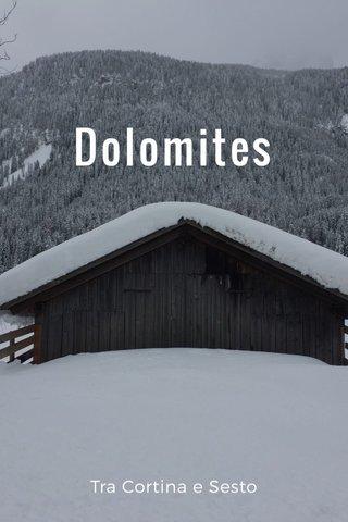 Dolomites Tra Cortina e Sesto