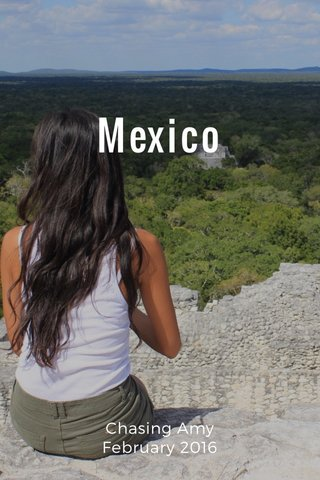 Mexico Chasing Amy February 2016