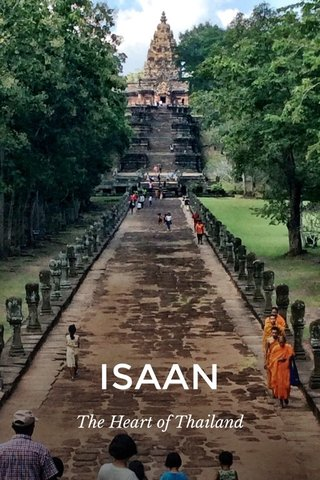 ISAAN The Heart of Thailand