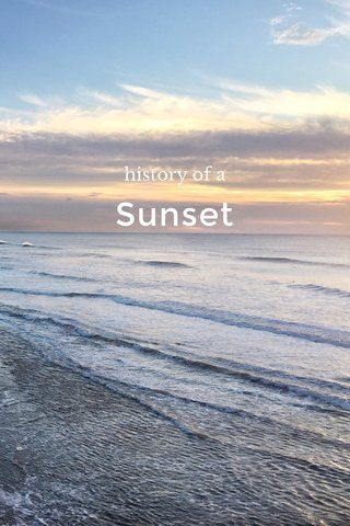 Sunset history of a